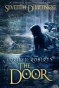 Seventh Dimension - The Door by Lorilyn Roberts