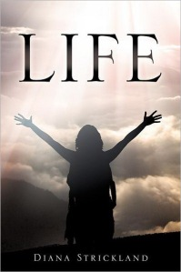 Life by Diana Strickland