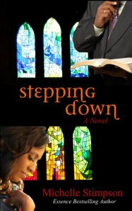 Stepping Down by Michelle Stimpson