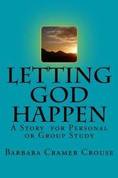 Letting God Happen