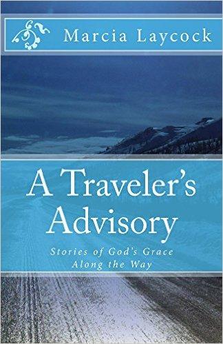 A Traveler's Advisory